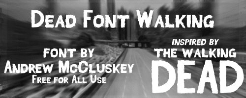 Dead Font Walking Font