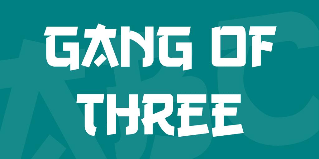 Gang of Three Font Asian Inspired Fonts