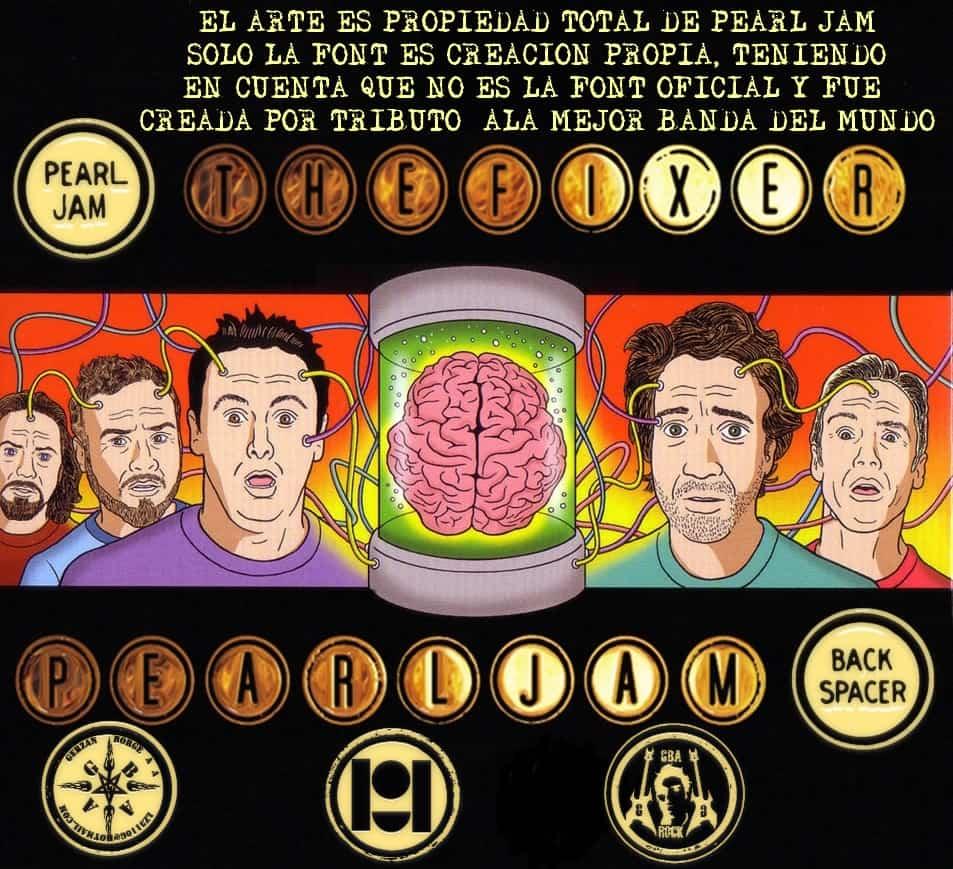 Backspacer Tribute To Pearl Jam Font