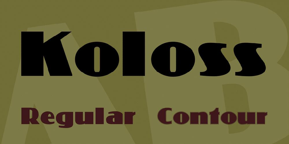 Koloss Font