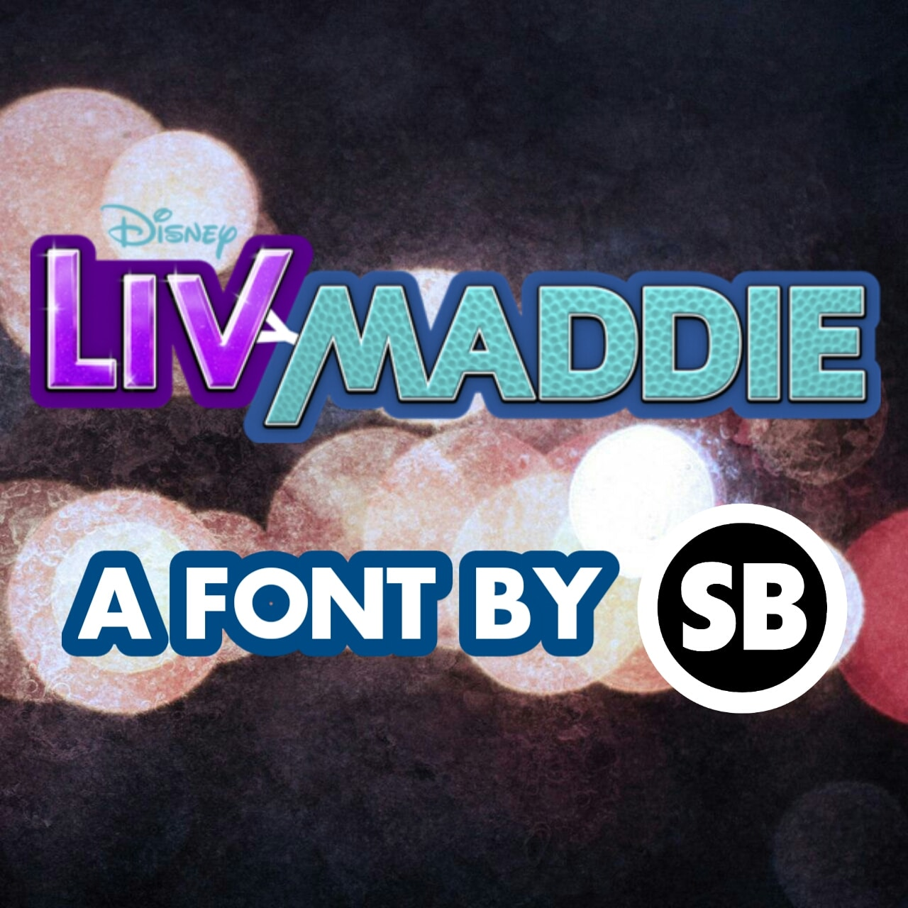 Liv And Maddie Font