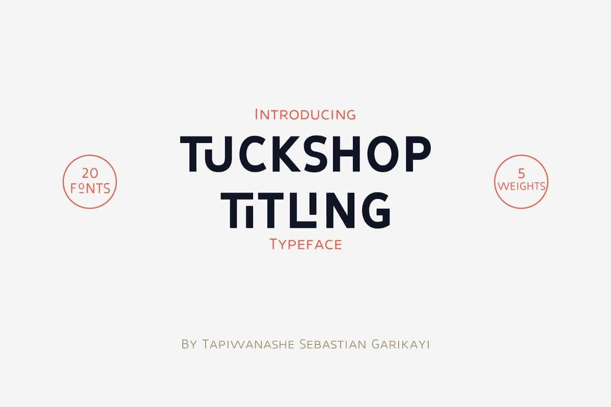 Tuckshop Titling Font