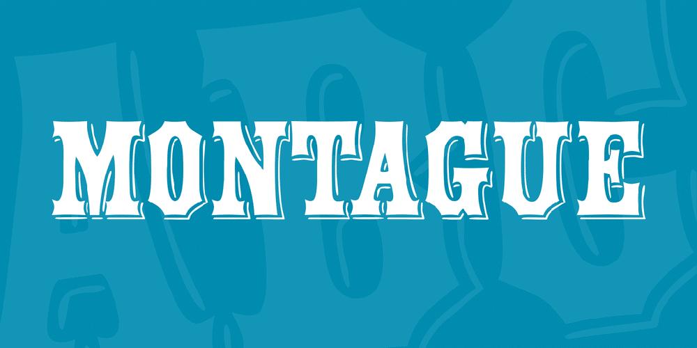 Montague Font