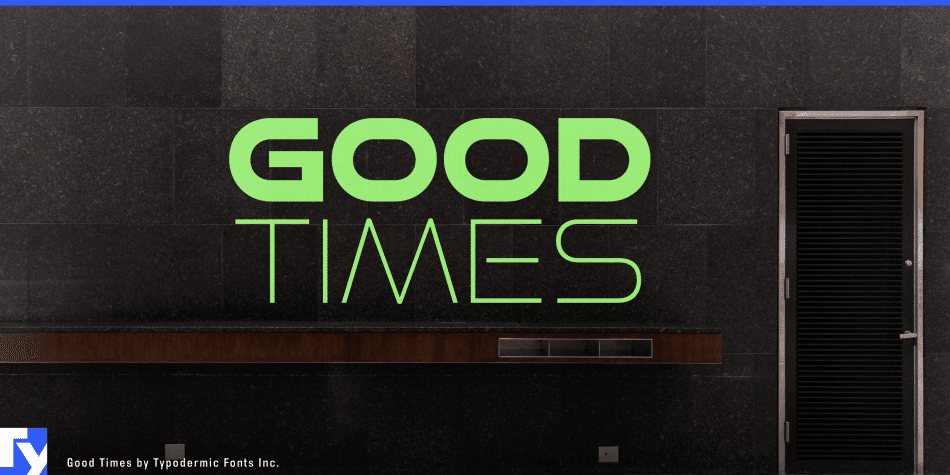 Good Times Regular Font