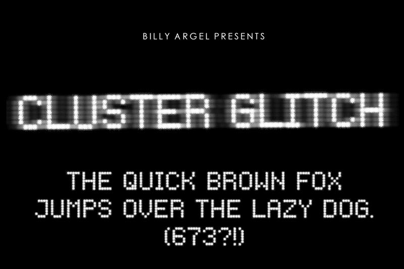 Cluster Glitch Font