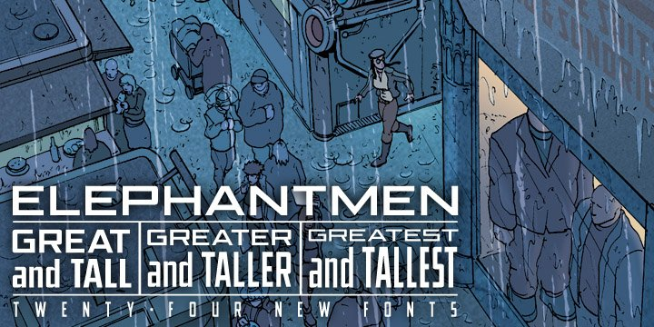 Elephantmen Great and Tall Font