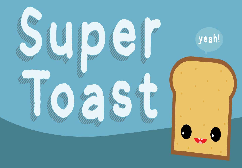 Super Toast Font