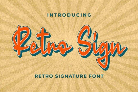 Retro Sign – Retro Signature Font